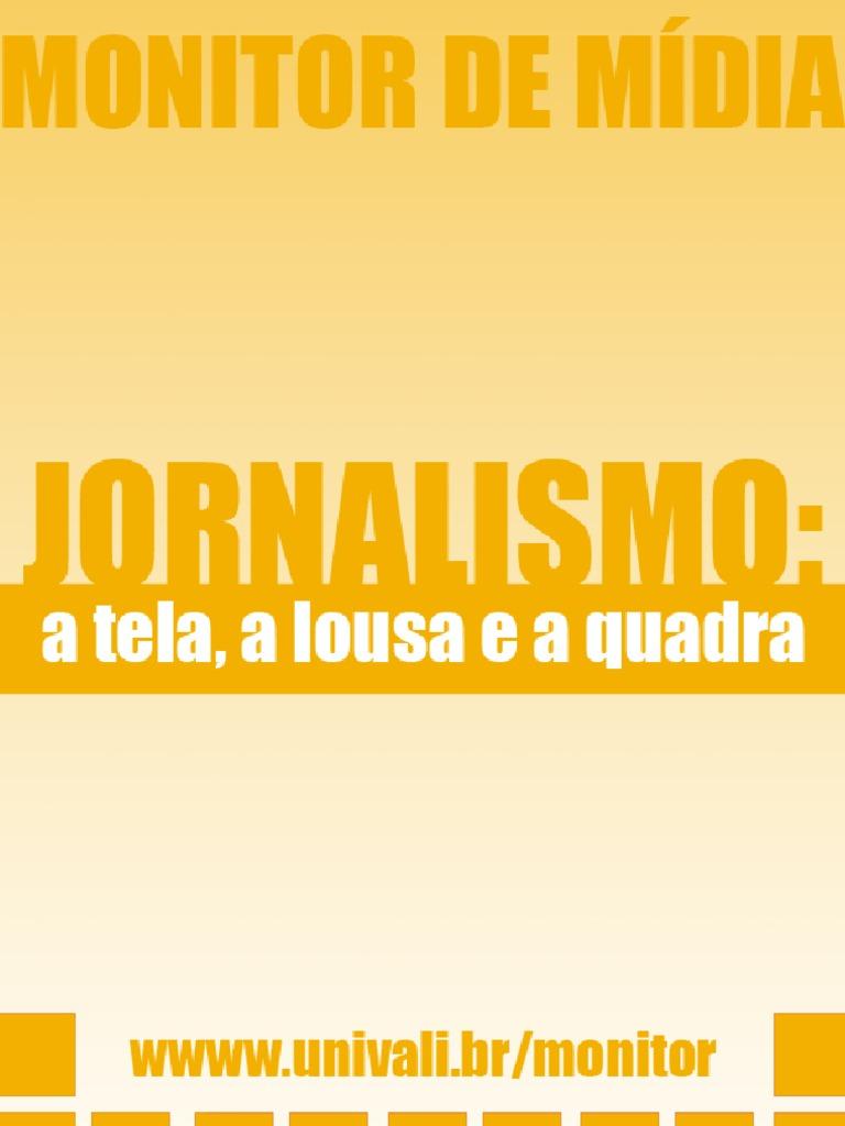 3b93db98f5 Jornalismo  a tela