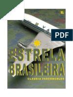 Estrela Brasileira - Vasconcelos, Claudia