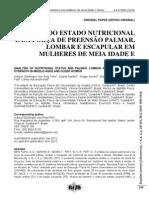 BRAZILIAN JOURNAL OF BIOMOTRICITY-ANÁLISE DO ESTADO NUTRICIONAL E FORÇA DE PREENSÃO PALMAR EM MULHERES