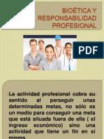 BIOÉTICA Y RESPONSABILIDAD PROFESIONAL