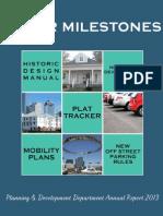 Major Milestones - 2013 Annual Report