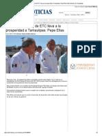 07-11-2013 'Plan de Desarrollo de ETC lleva a la prosperidad a Tamaulipas_ Pepe Elías'