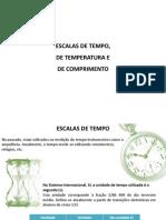 Escalas de Tempo, De Temperatura e Comprimento 2011_2012