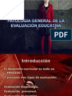PATOLOGIA GENERAL DE LA EVALUACIÓN EDUCATIVA