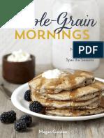 Whole-Grain Mornings by Megan Gordon - Recipes