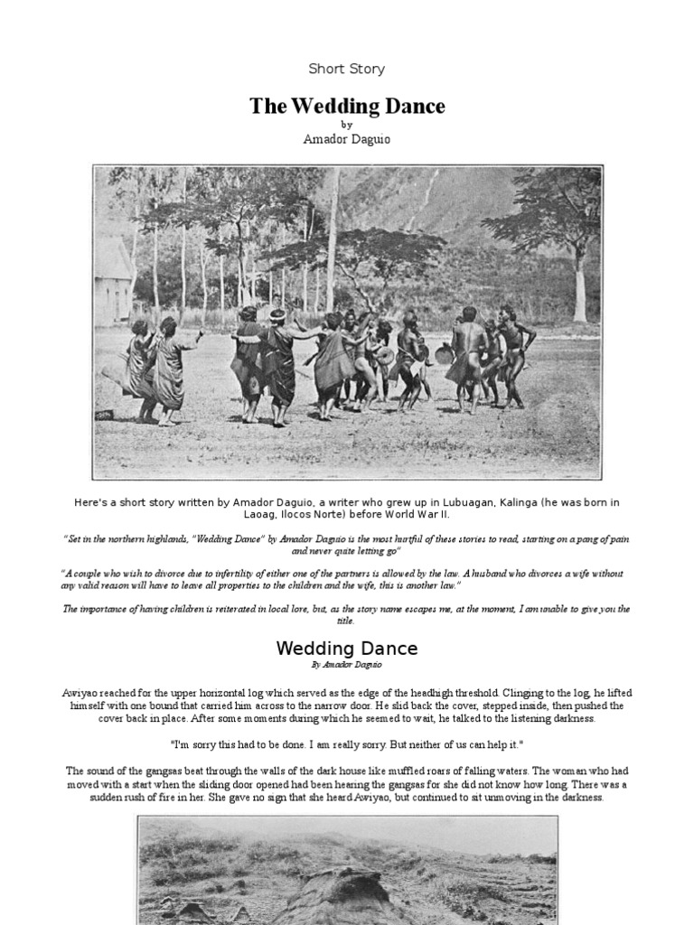 wedding dance by amador t baguio The wedding dance summary - the wedding dance by amador daguio exposition conflict rising action the story begins at night in a mountain village in the.
