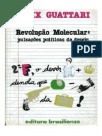 GUATTARI, Félix. Revolução molecular.pdf