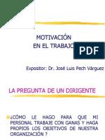 2 Motivación en el Trabajo Conf Dr JLPechVarguez