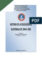 HISTORIA DE LA EDUCACIÓN DE GUATEMALA DE 1944 A 1963
