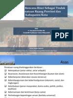 Penyusunan Rencana Rinci Sebagai Tindak Lanjut Penataan Ruang Provinsi dan KabupatenKota.pdf