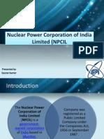 nuclearpowercorporationofindialimitednpcil2-130208114505-phpapp02.pptx