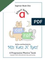 A Progressive Phonics Book (Revised - Single Page View) - Miz Katz N. Ratz