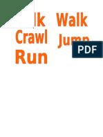 Walk , Jump, Talk