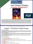 Higher Fantasy Supplement Part 1