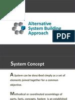 alternativesystembuildingapproach-111205054956-phpapp01.pptx