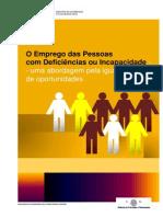 Emprego de Pessoas com Deficiência e  Incapacidade - Uma abordagem pela igualdade de oportunidades (2012) - MSSS