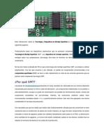 Esta introducción sobre la Tecnología y Dispositivos de Montaje encapsulados