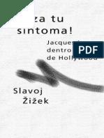Slavoj Zizek - Goza tu Síntoma