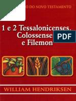 Comentario Hendriksen - 1 e 2 Tessalonissenses, Colossenses e Filemon (1)