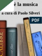 Cos'e la musica - a cura di Paolo Silveri.rtf