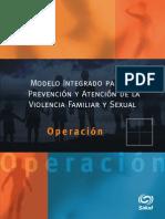 MODELO INTEGRADO PARA LA PREVENCIÓN Y ATENCIÓN DE LA VIOLENCIA FAMILIAR Y SEXUAL