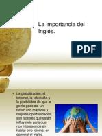 La Importancia Del Idioma Ingles (Sec-prepa)
