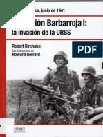 05.- Operación Barbarroja I la invasión de la URSS - Unión Soviética , junio de 1941
