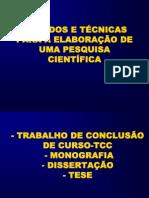 3 MÉTODOS E TÉCNICAS PARA A ELABORAÇÃO DE UMA PESQUISA CIENTIFICA.ppt