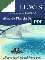 C.S Lewis - Trilogia Cosmica 1 - Além do Planeta Silencioso