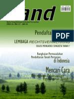 LAND. Media Pengembangan Kebijakan Pertanahan Edisi 5 Nov 2007-Desember 2008