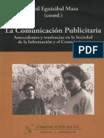 la comunicacion publicitaria antecedentes y tendencias en la sociedad del conocimiento y la información.pdf