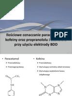 Ilościowe oznaczanie paracetamolu i kofeiny za pomocą elektrody.pptx