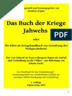 Köpke, Matthias - Das Buch der Kriege Jahwehs, 3. Auflage, Eigenverlag,