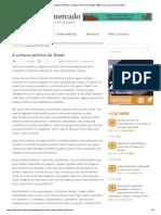 A cultura política do Brasil _ Cultura e Mercado _ desde 1998 _ para quem vive de cultura