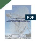Câmpul electromagnetic.Studii asupra posibilelor efecte ale câmpului electromagnetic asupra sănătăţii.pdf