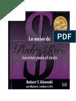 Kiyosaki Robert - Lo Mejor de Padre Rico Secretos Para El Exito