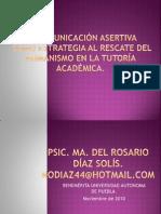 13.La Comunicación Asertiva  como Estrategia al rescate del Humanismo en la Tutoría Académica.
