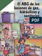 El ABC de las instalaciones de gas, hidráulicas y sanitarias- Gilberto Enríquez Harper