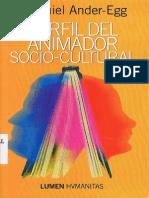 Perfil Del Animador Sociocultural- Ezequiel Ander-Egg