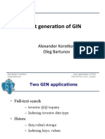 Next Generation of GIN