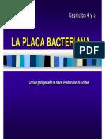 Capitulo 4.- La Placa Bacteriana y Caries