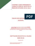 ÓSCAR NARVÁEZ_LA INTERNET COMO HERRAMIENTA DE CONSULTA PARA EL APOYODE LA FORMACION INTEGRAL EN EL AULA