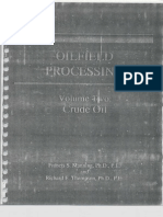 Oilfield Processing Volume Two - Crude Oil - Manning - Part 1