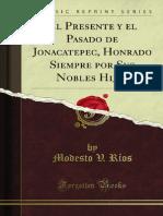 El Presente y El Pasado de Jonacatepec Honrado Siempre Por Sus Nobles 1400014518