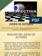 ANÁLISIS DEL JUEGO DE ACTORES  (WILLIAM RONDON)