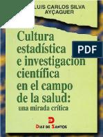 Cultura , Estadistica e Investigacion Cientifica en Elc Ampo d La Salud