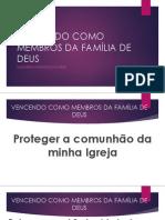 VENCENDO COMO MEMBROS DA FAMÍLIA DE DEUS