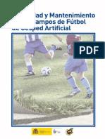 Mantenimiento Campo de fútbol césped artificial
