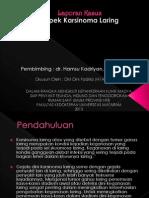 Laporan Kasus Ca Laring_Dini Fadilla ^^.pptx