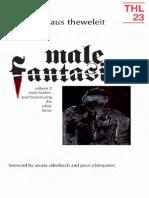 Klaus_Theweleit- Male Fantasies, Vol. 2- Male Bodies- Psychoanalyzing the White Terror.pdf